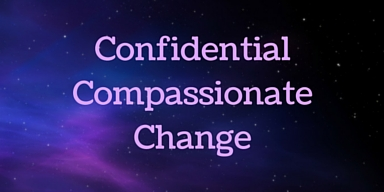 Confidential Compassionate Change