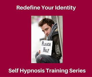 redefine your identity; self hypnosis training series | man with sign