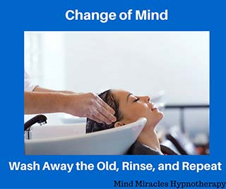 change of mind; wash away the old, rinse, and repeat | person washing hair